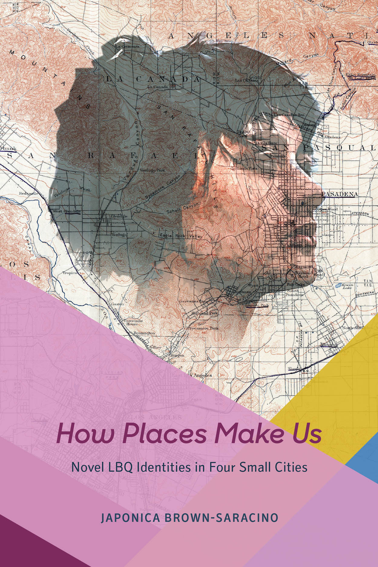 How Places Make Us: Novel LBQ Identities in Four Small Cities