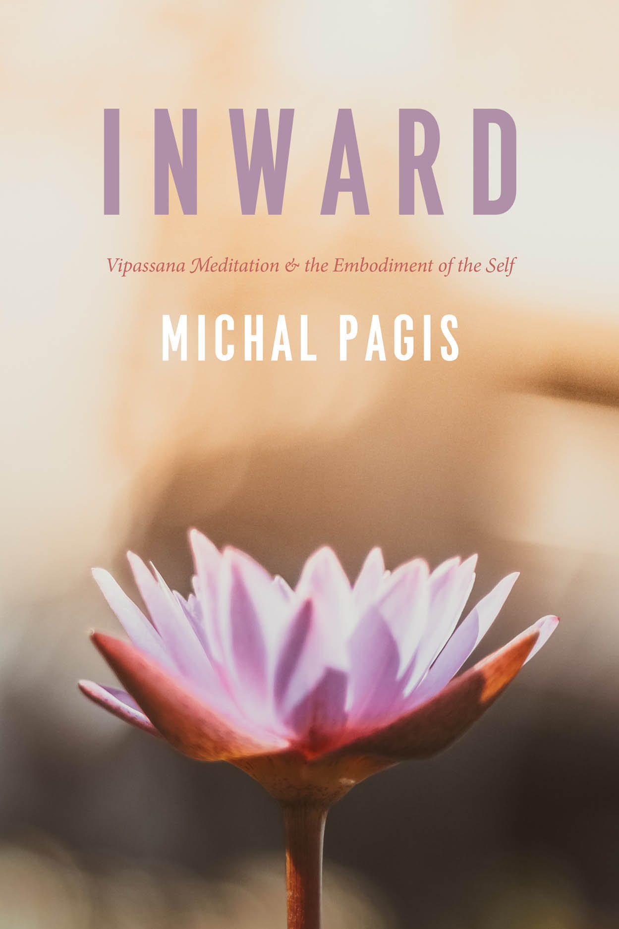 Inward: Vipassana Meditation and the Embodiment of the Self