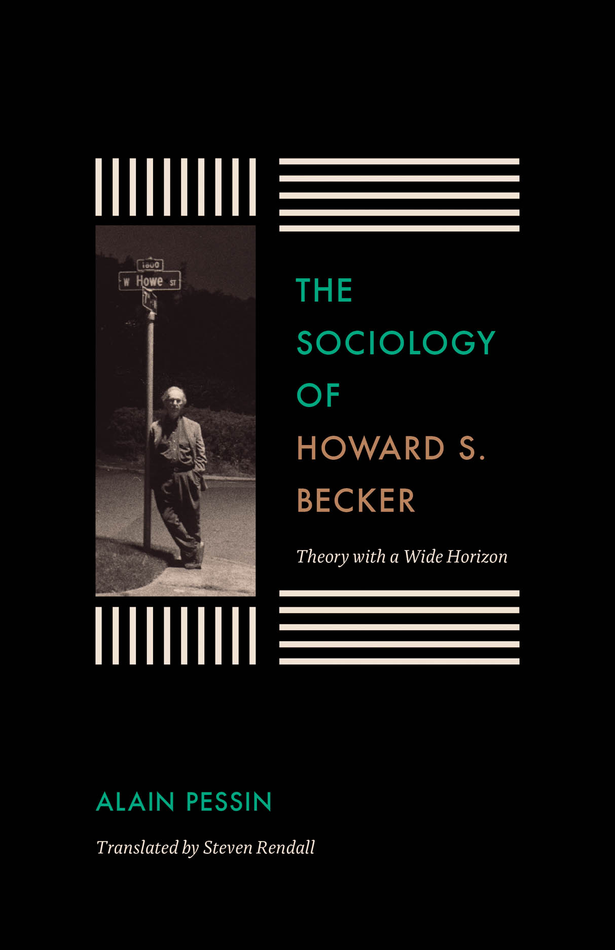 The Sociology of Howard S. Becker: Theory with a Wide Horizon