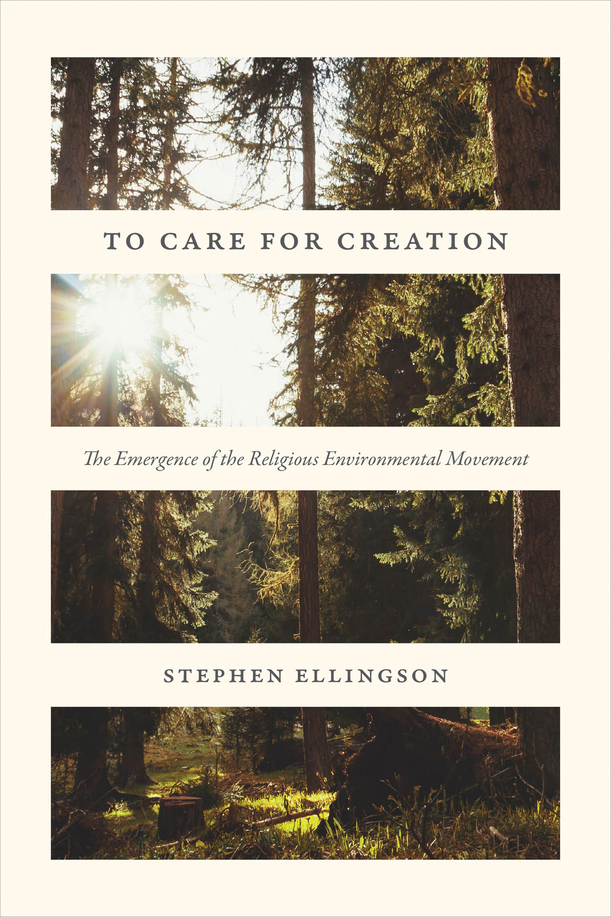 To Care for Creation: The Emergence of the Religious Environmental Movement