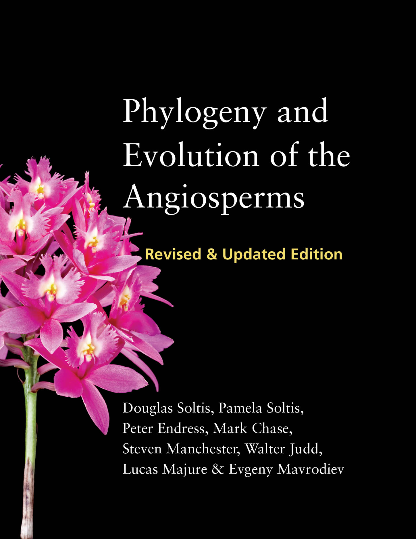 Phylogeny and Evolution of the Angiosperms