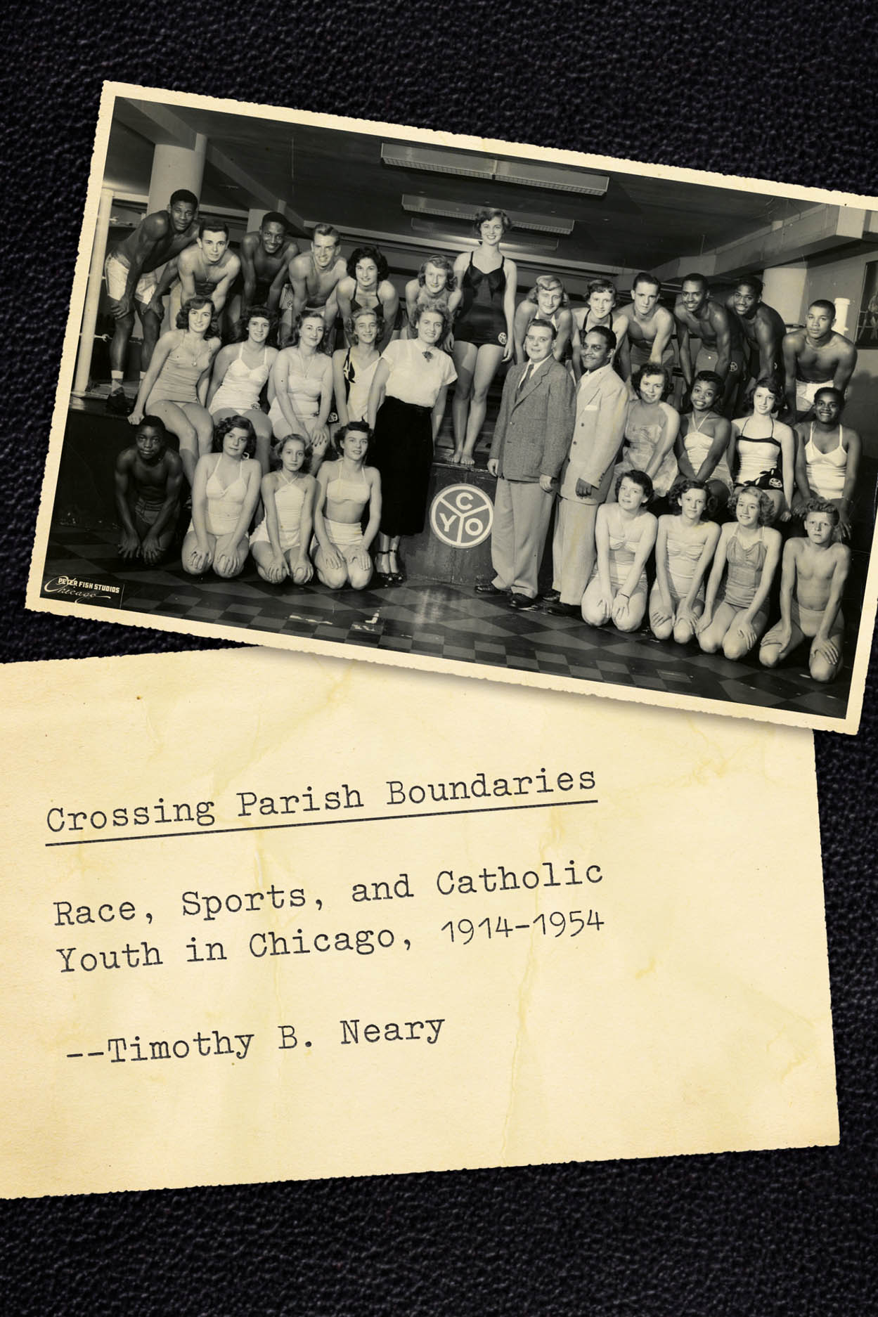 Crossing Parish Boundaries: Race, Sports, and Catholic Youth in Chicago, 1914-1954