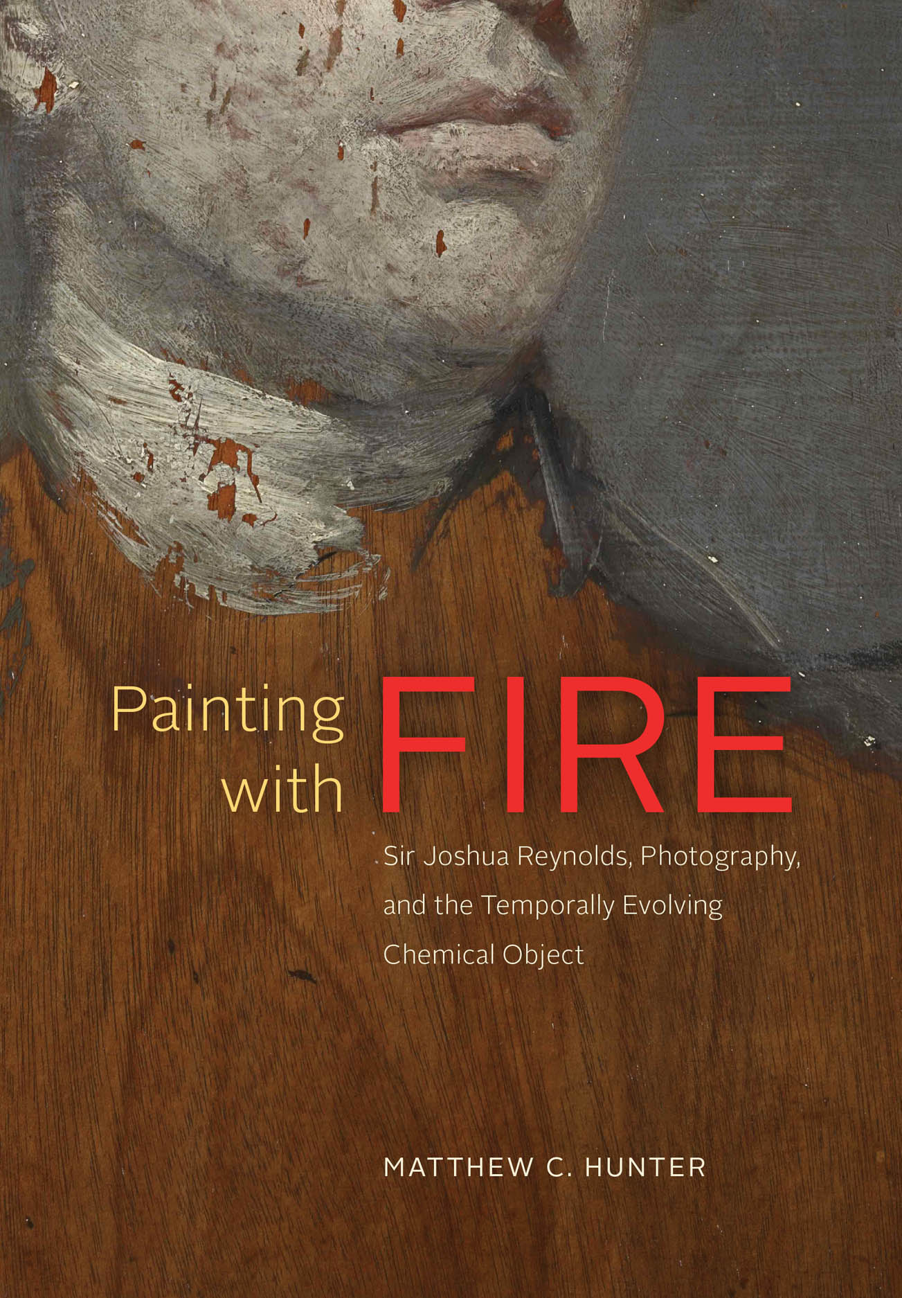 Painting with Fire: Sir Joshua Reynolds, Photography, and the Temporally Evolving Chemical Object