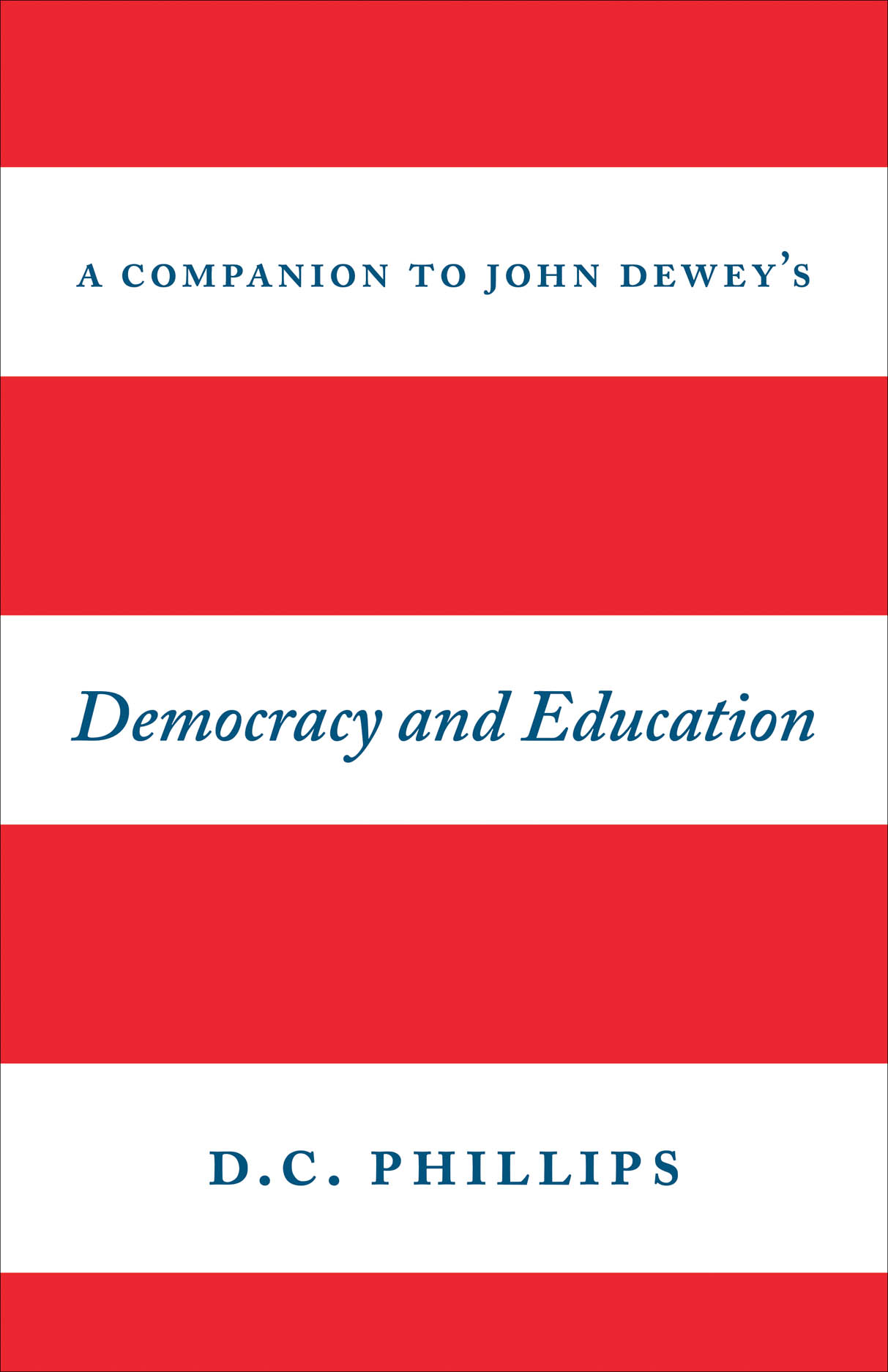 A Companion to John Dewey's