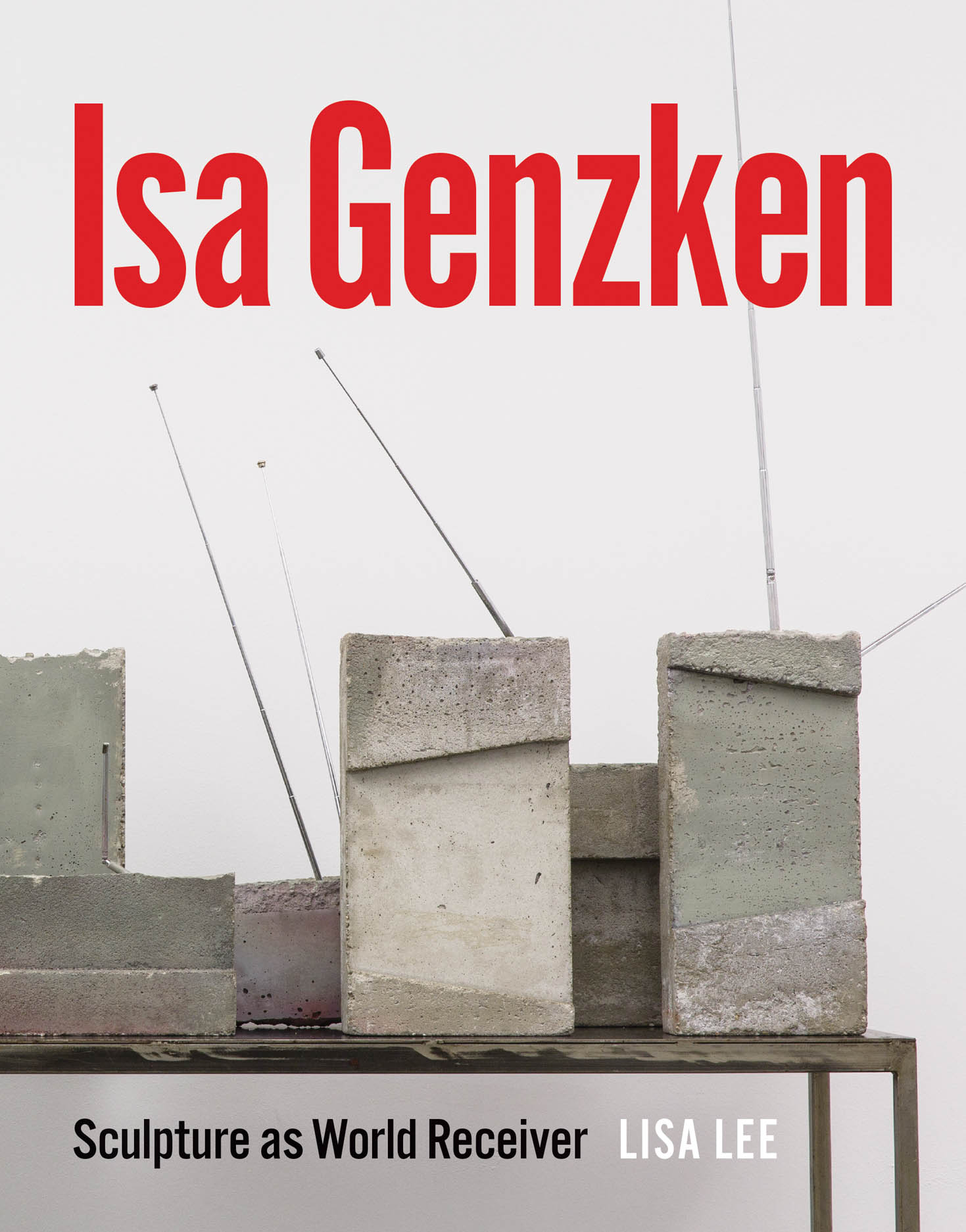 Isa Genzken: Sculpture as World Receiver