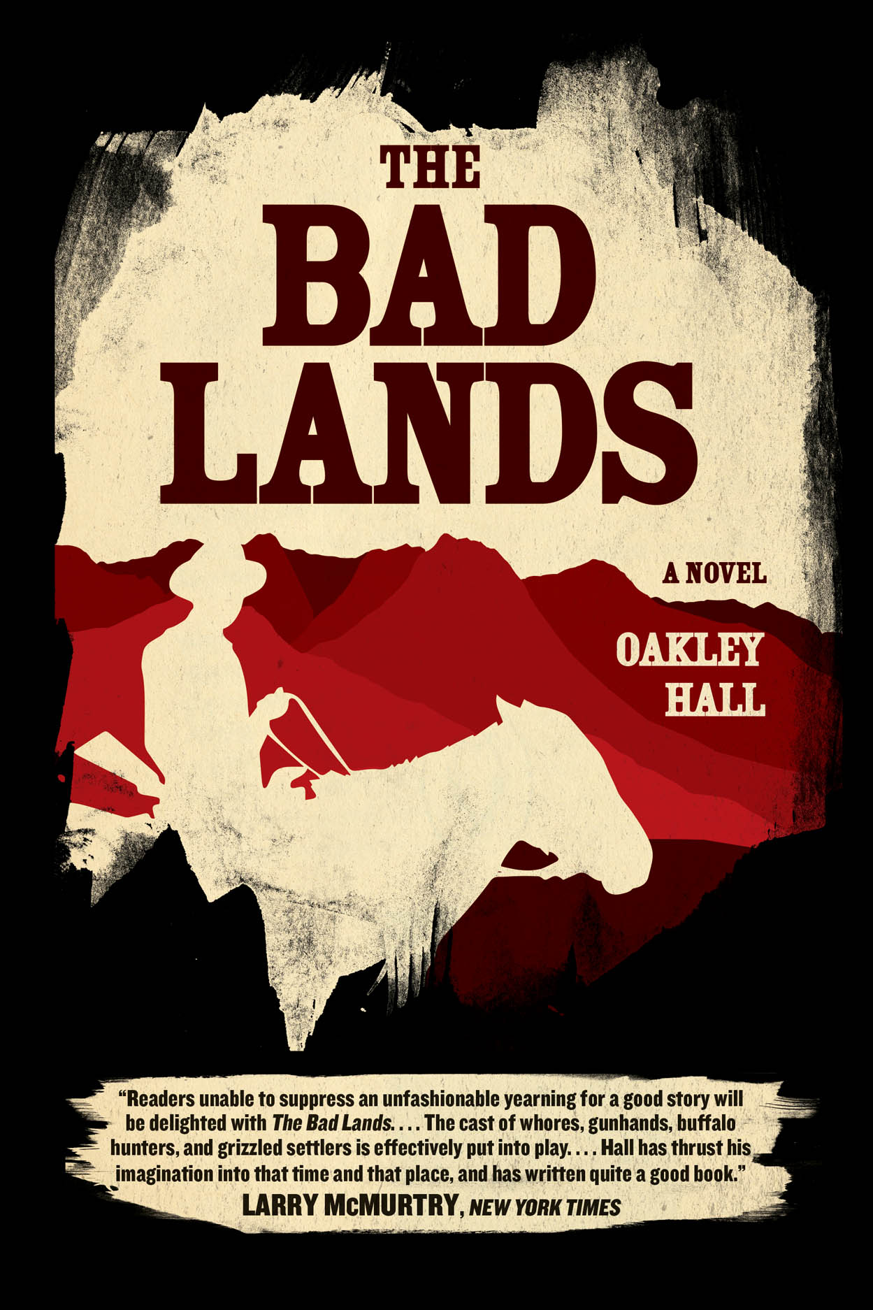 The Bad Lands: A Novel