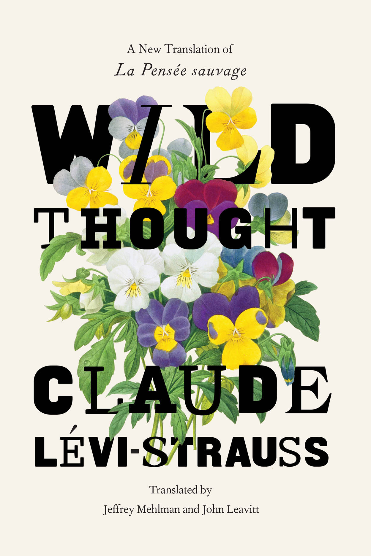 "Wild Thought: A New Translation of ""La Pensée sauvage"""