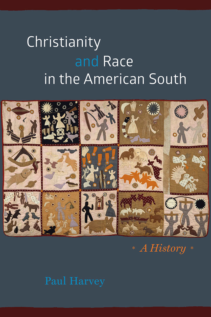 Christianity and Race in the American South: A History