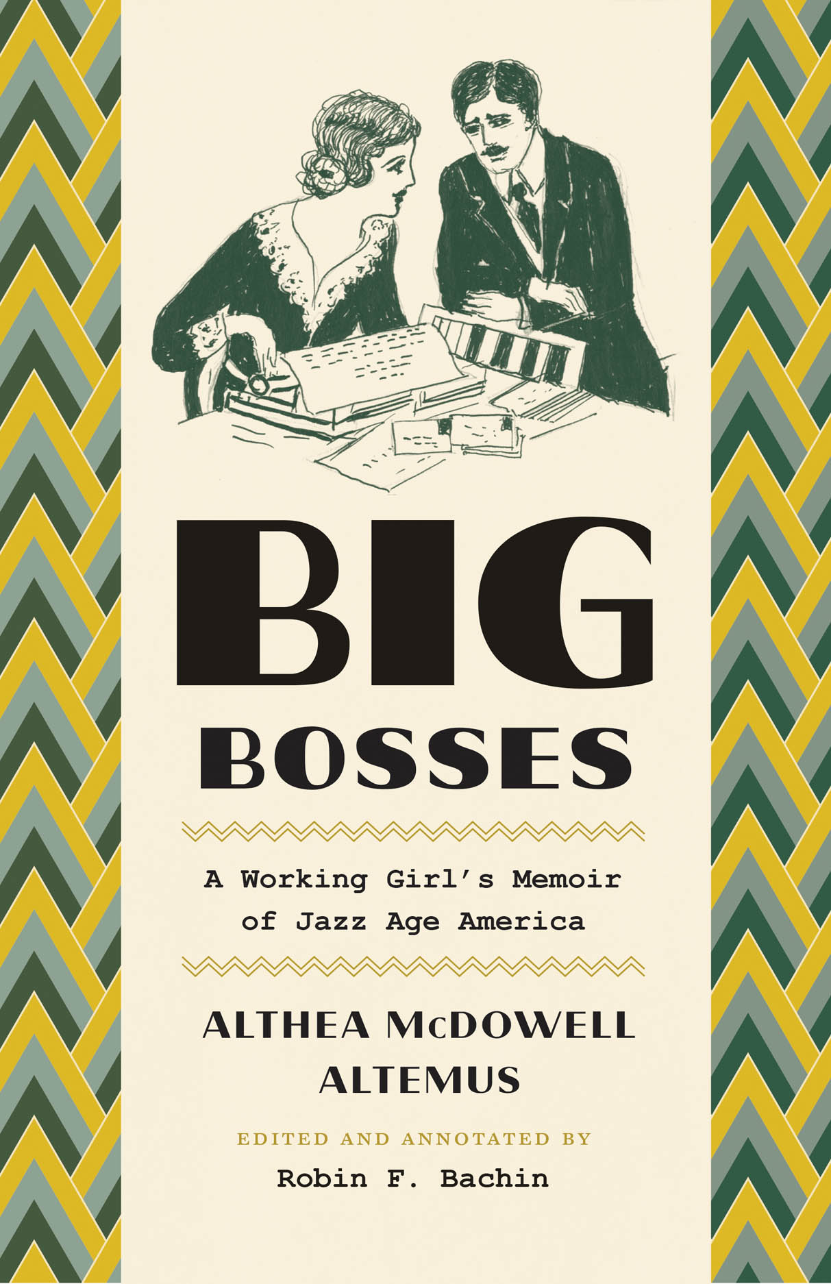 Big Bosses: A Working Girl's Memoir of Jazz Age America