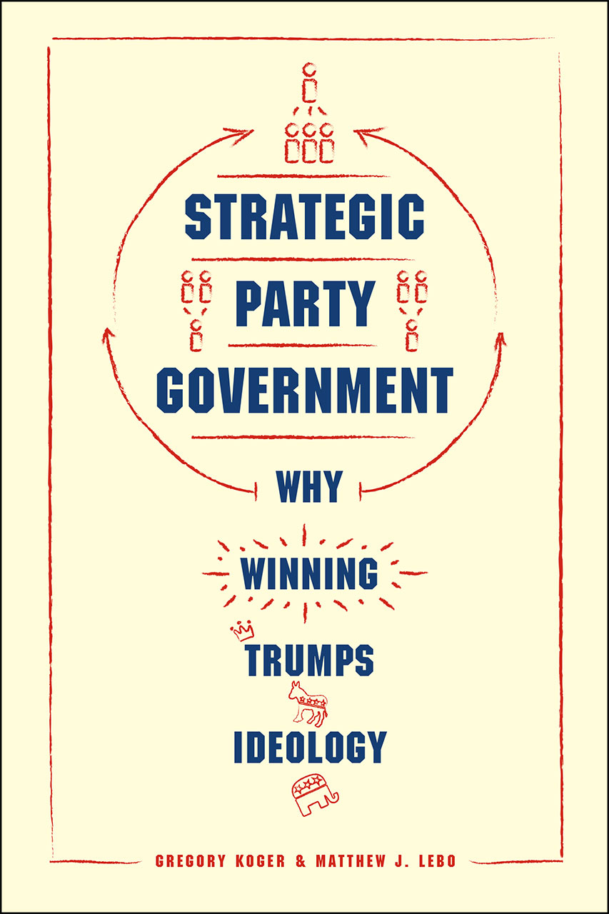 Strategic Party Government: Why Winning Trumps Ideology