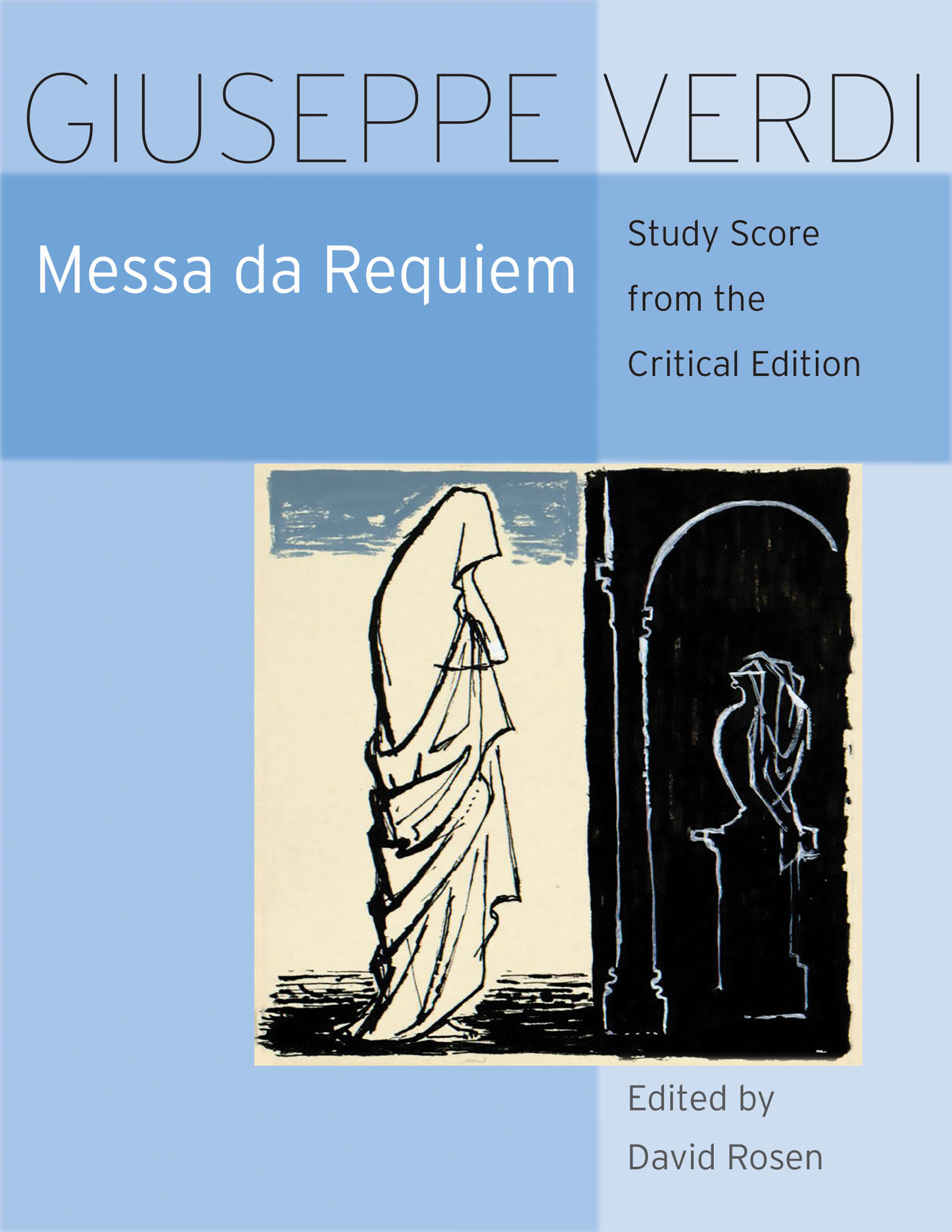 Messa da Requiem: Critical Edition Study Score