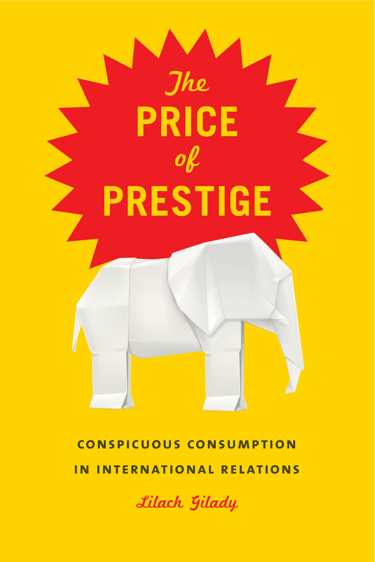 The Price of Prestige: Conspicuous Consumption in International Relations