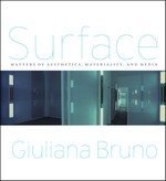 Surface: Matters of Aesthetics, Materiality, and Media