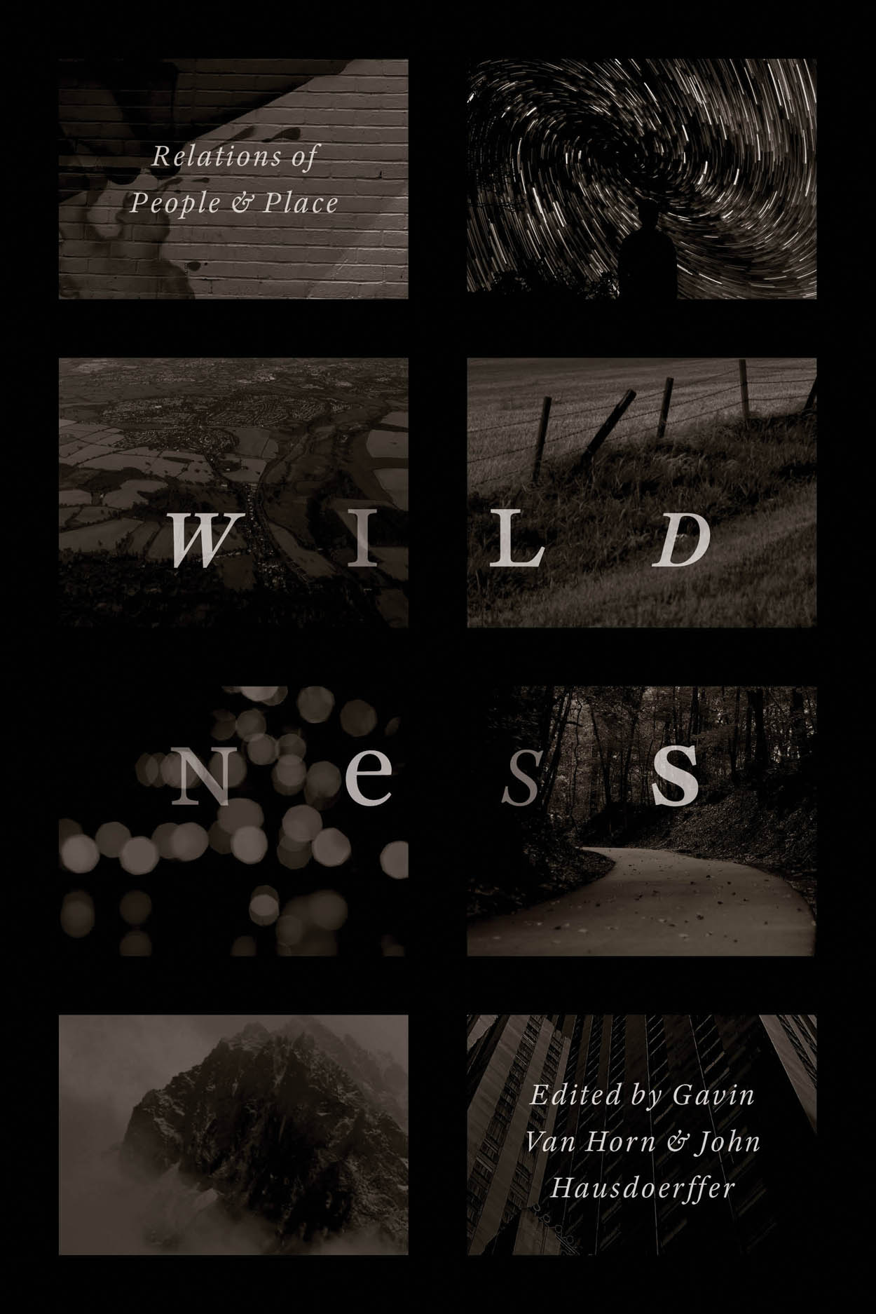 Wildness: Relations of People and Place