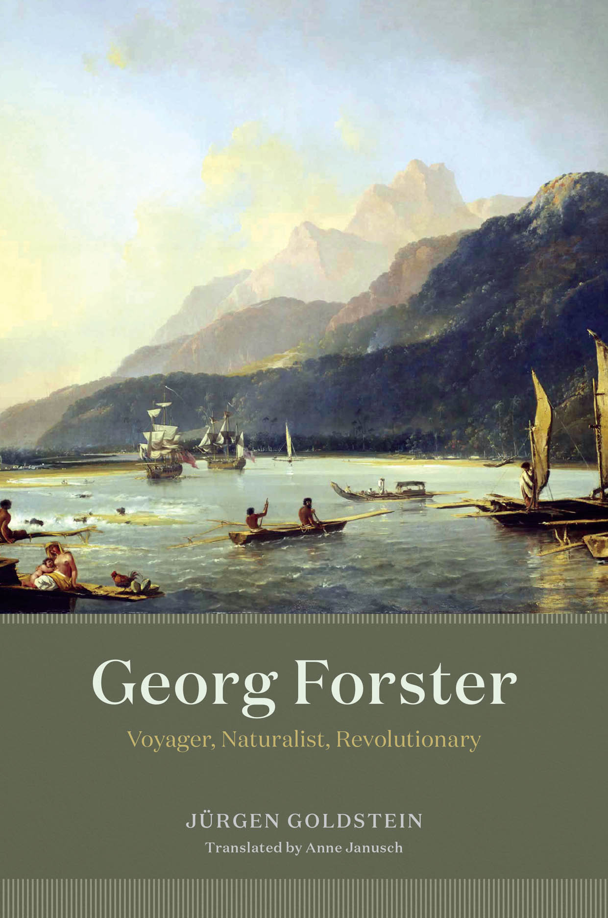 Georg Forster: Voyager, Naturalist, Revolutionary