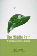 The Middle Path: Avoiding Environmental Catastrophe