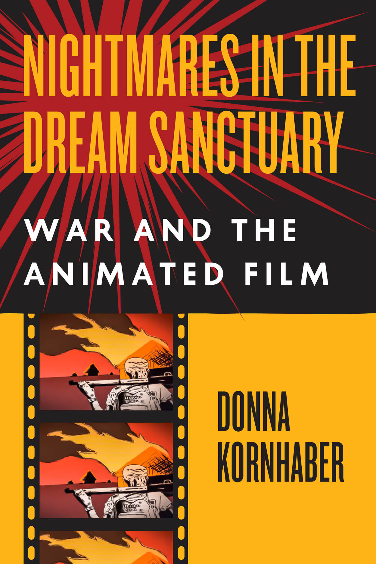 Nightmares in the Dream Sanctuary: War and the Animated Film