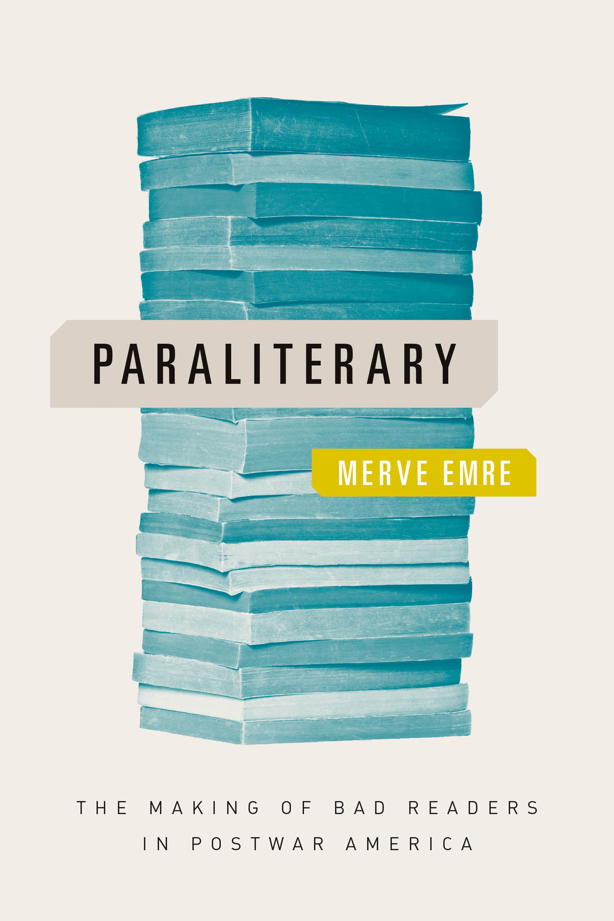 Paraliterary: The Making of Bad Readers in Postwar America