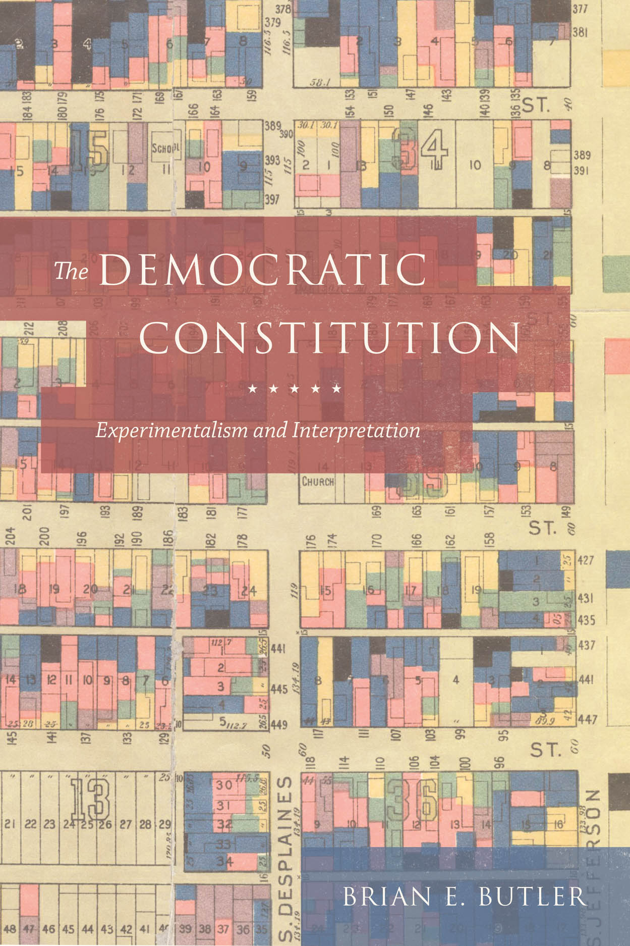 The Democratic Constitution: Experimentalism and Interpretation