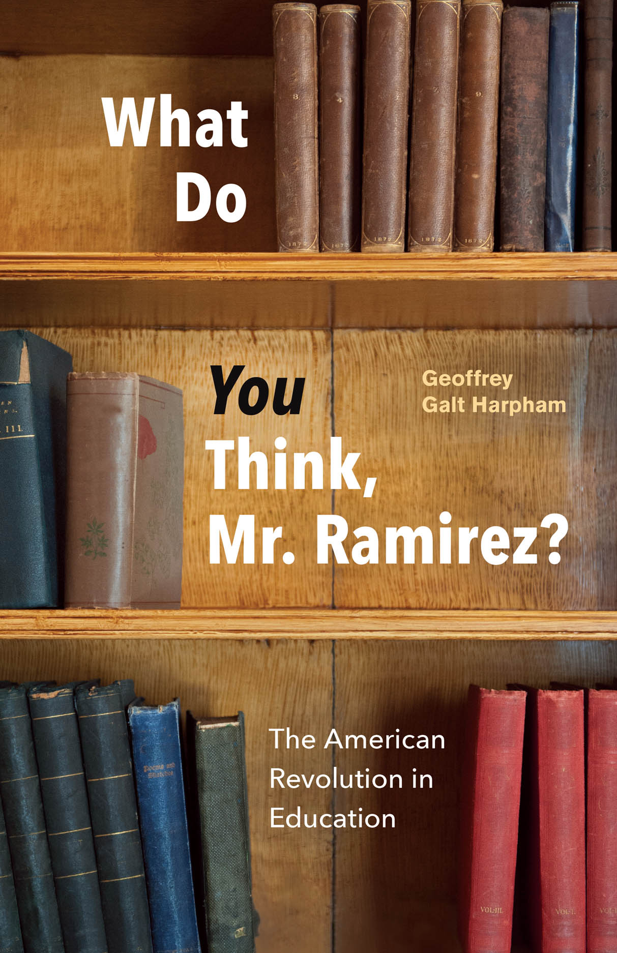 What Do You Think, Mr. Ramirez?: The American Revolution in Education