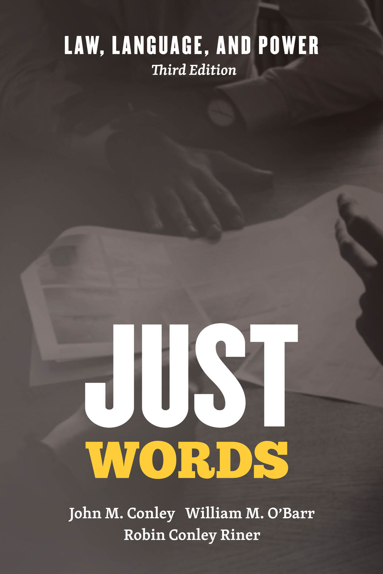 Just Words: Law, Language, and Power, Third Edition