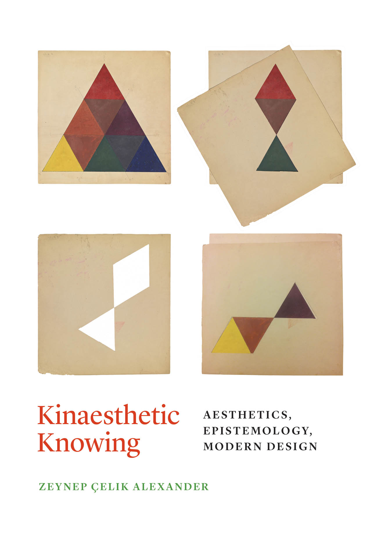 Kinaesthetic Knowing: Aesthetics, Epistemology, Modern Design
