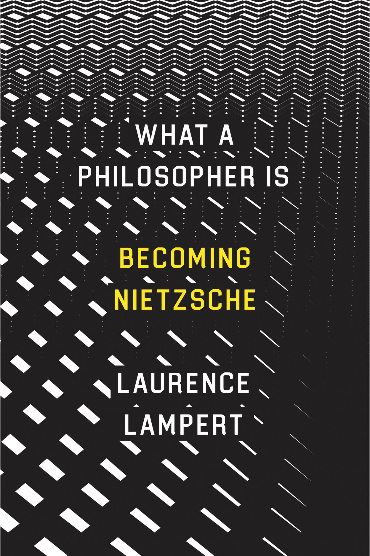 What a Philosopher Is: Becoming Nietzsche