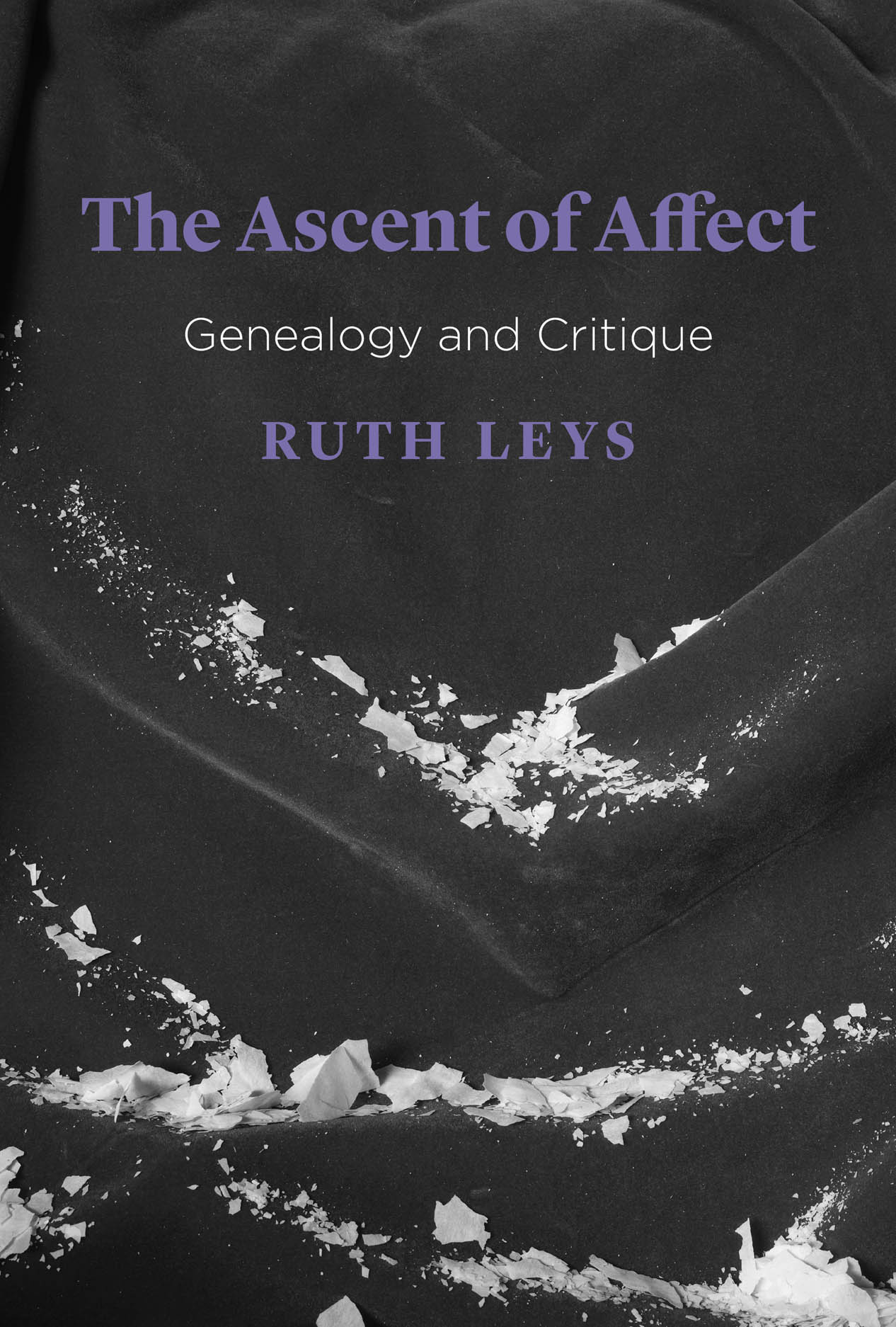 The Ascent of Affect: Genealogy and Critique