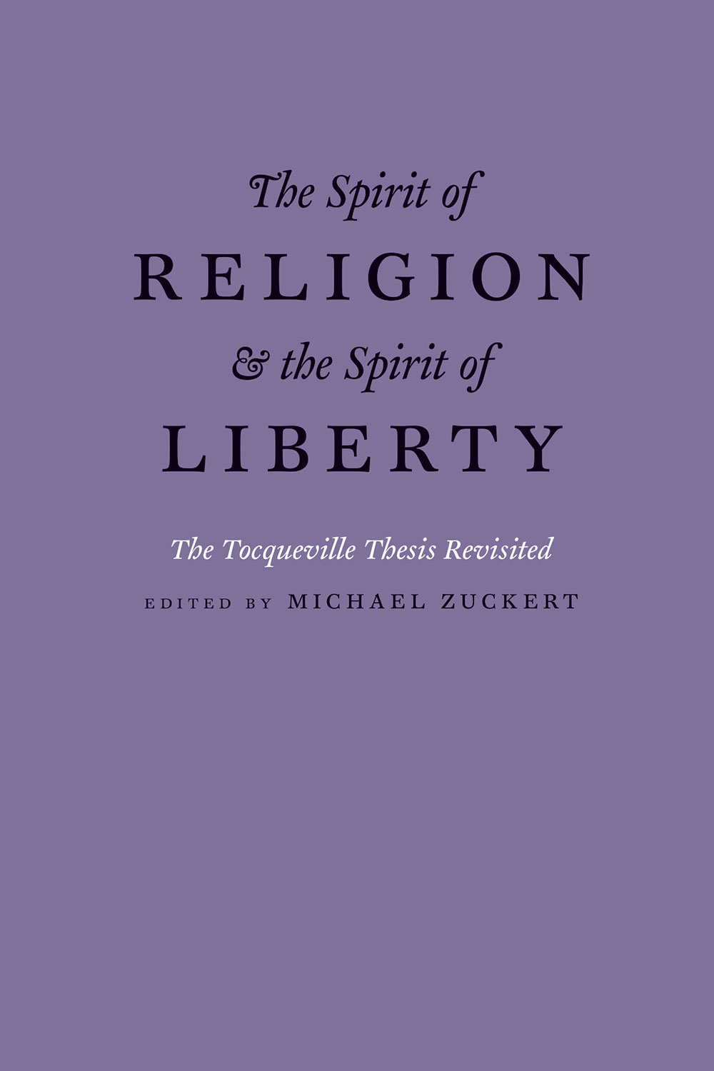 The Spirit of Religion and the Spirit of Liberty