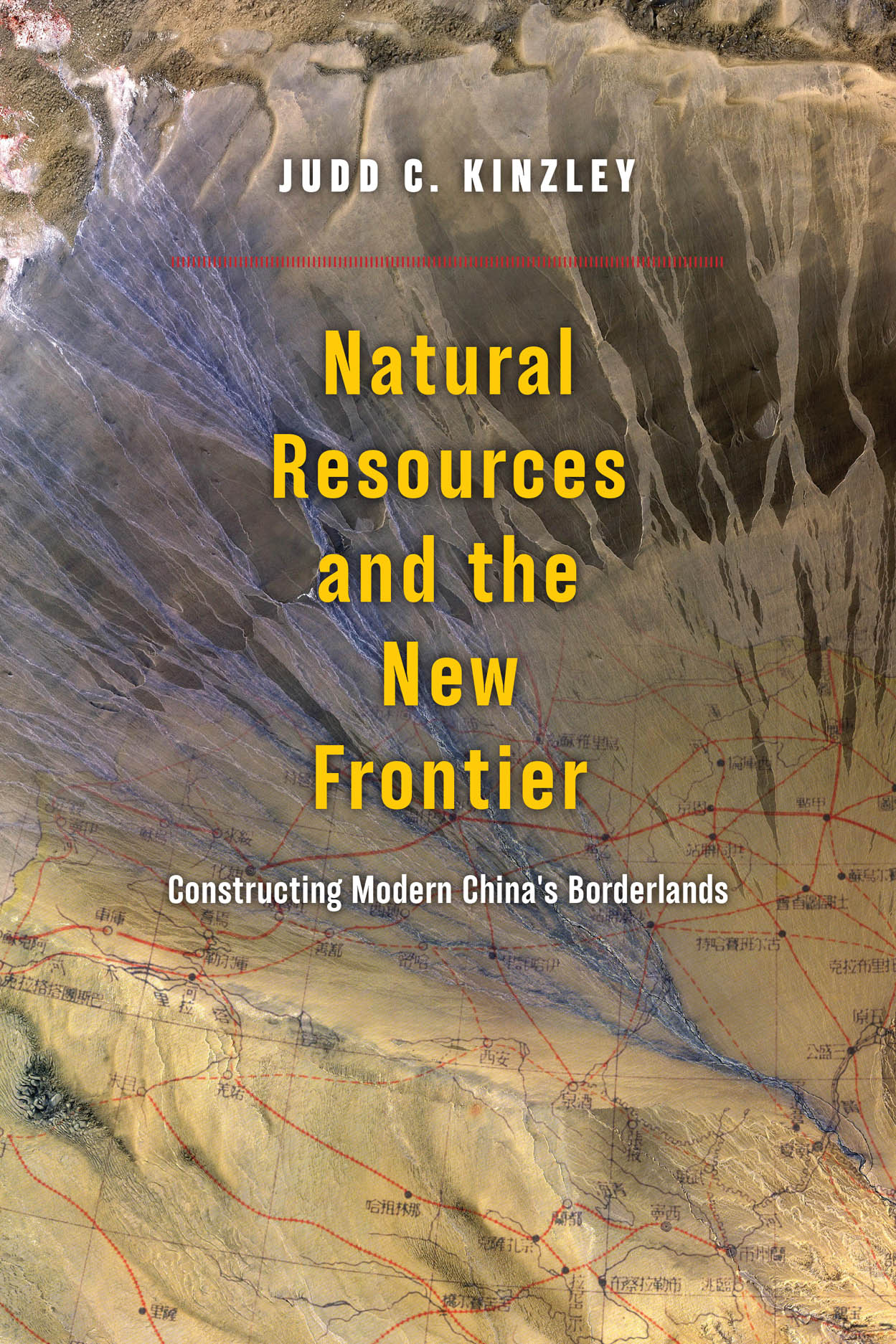 Natural Resources and the New Frontier: Constructing Modern China's Borderlands