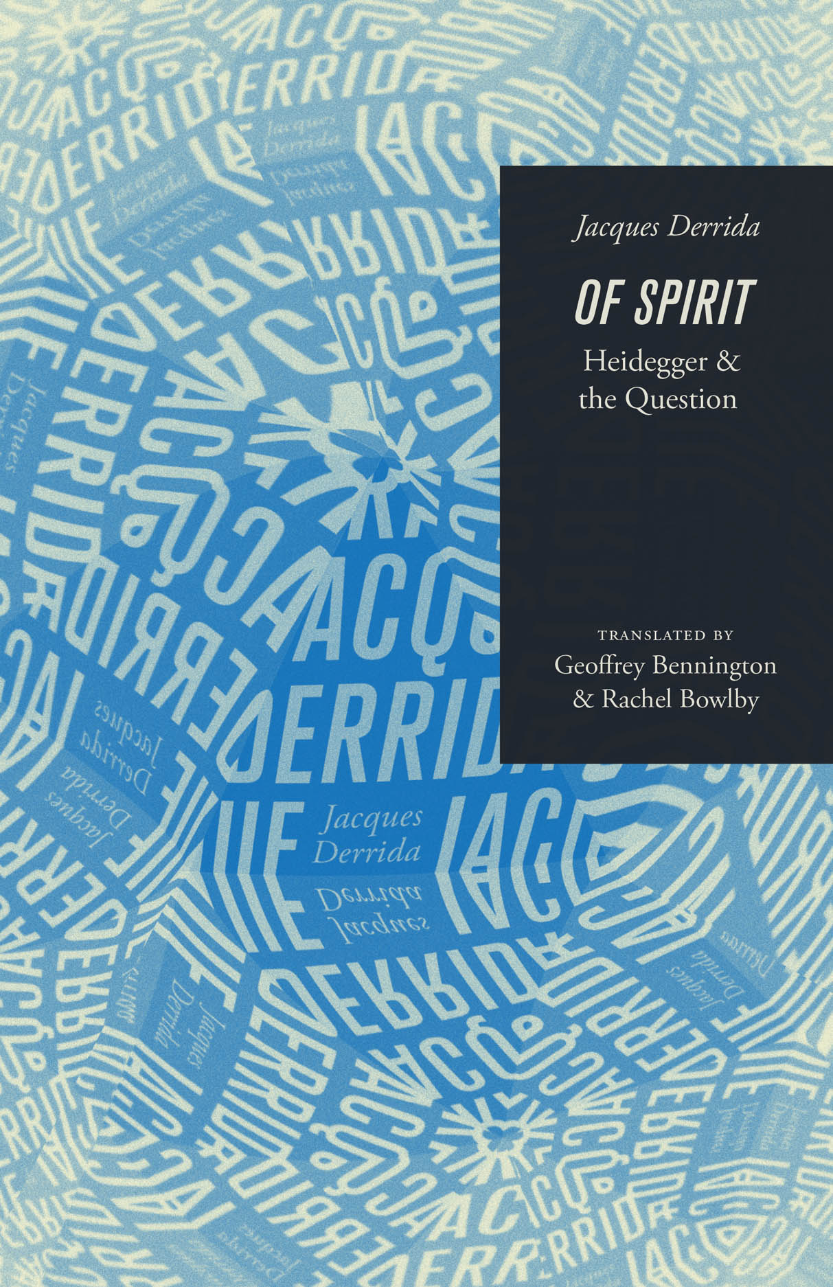 Of Spirit: Heidegger and the Question