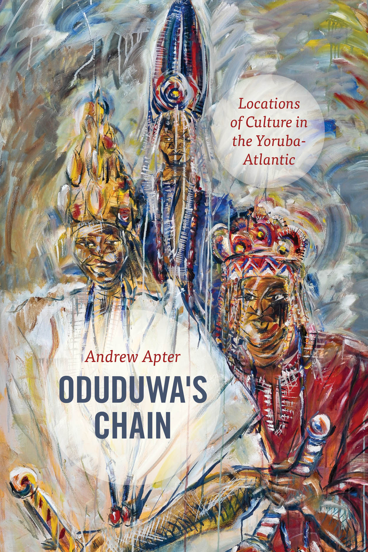 Oduduwa's Chain: Locations of Culture in the Yoruba-Atlantic