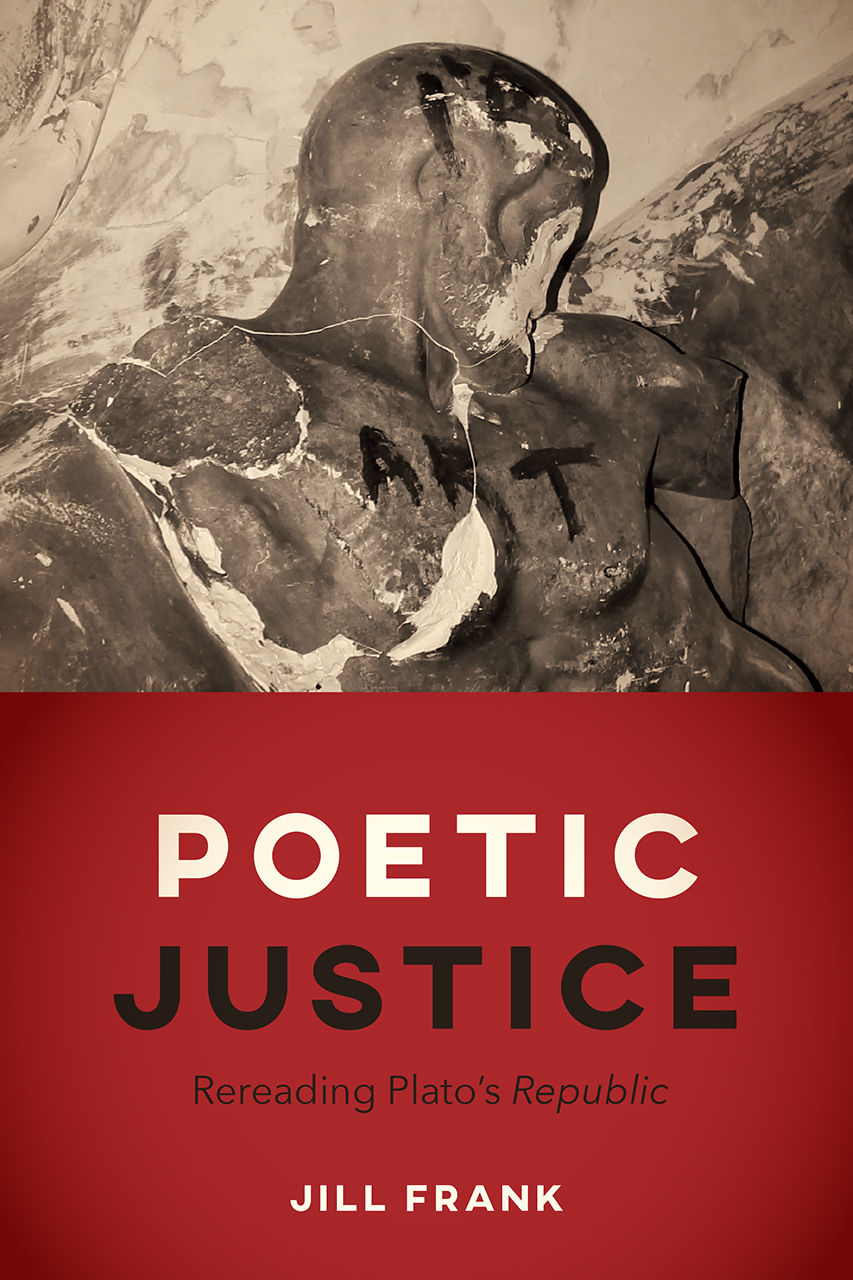 Poetic Justice: Rereading Plato's
