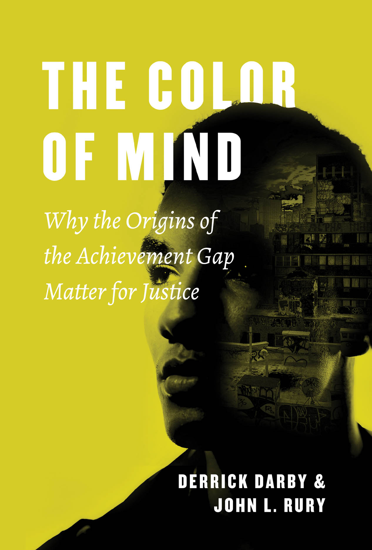 The Color of Mind: Why the Origins of the Achievement Gap Matter for Justice