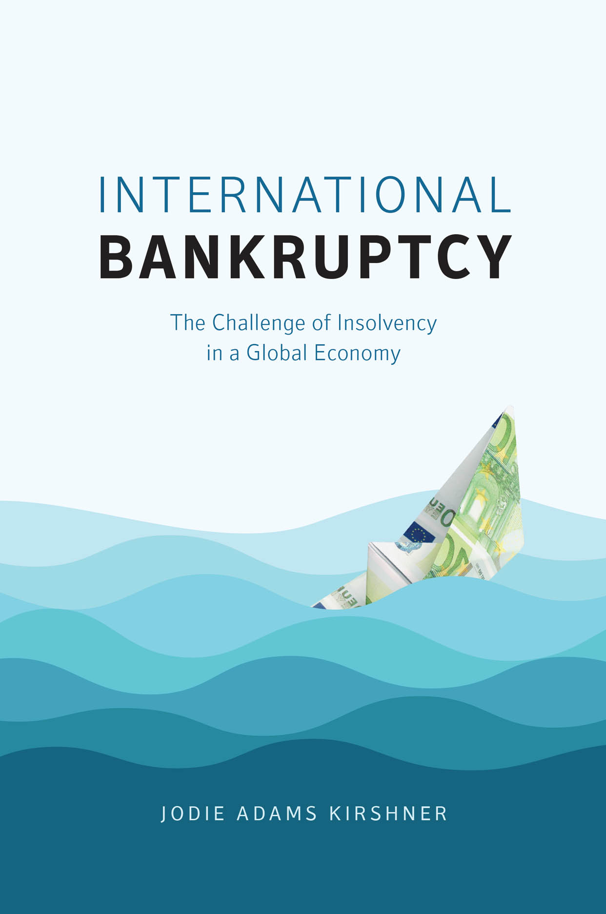 International Bankruptcy: The Challenge of Insolvency in a Global Economy