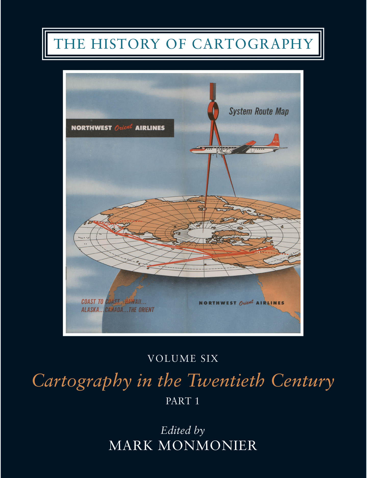 The History of Cartography, Volume 6: Cartography in the Twentieth Century
