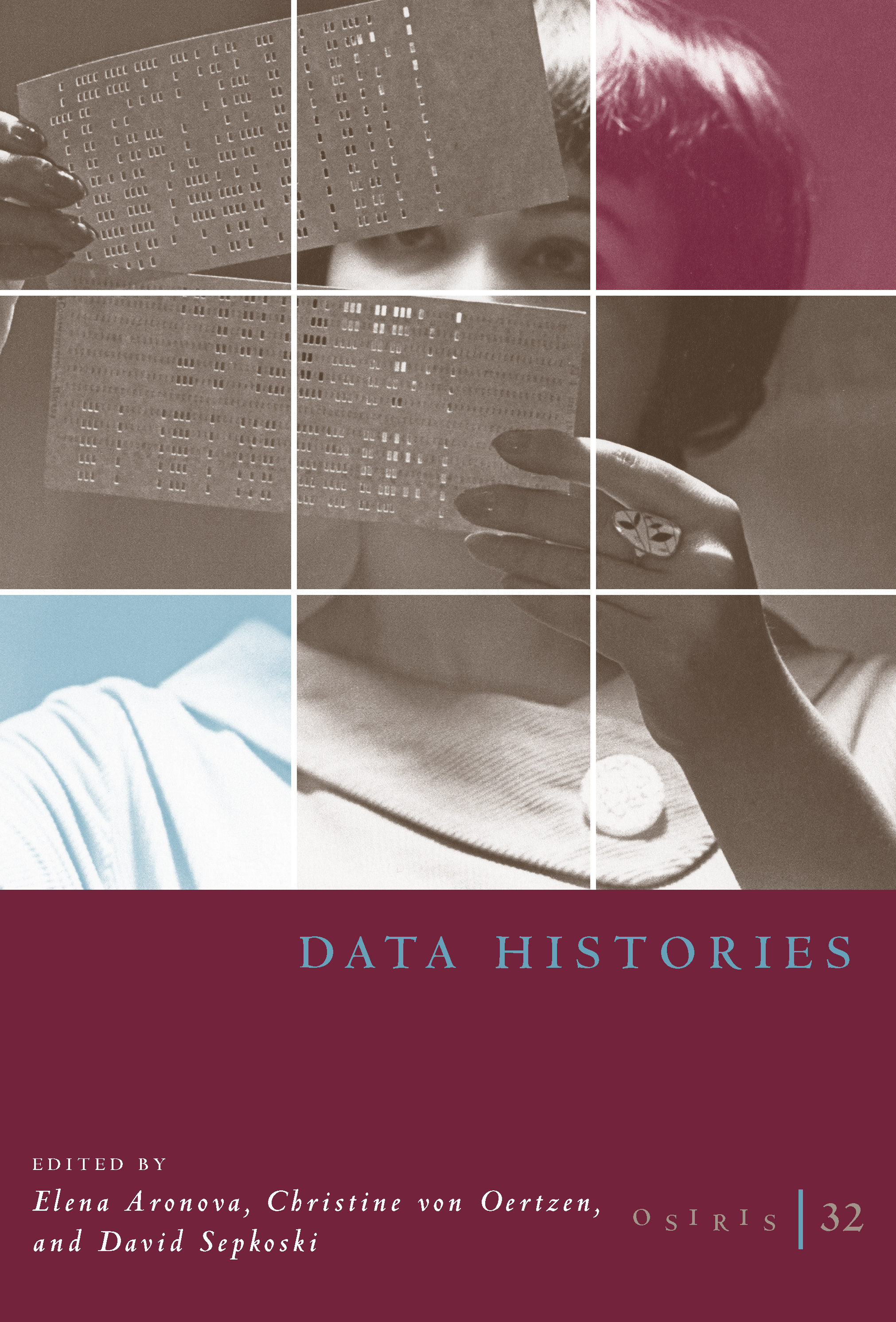 Osiris, Volume 32: Data Histories