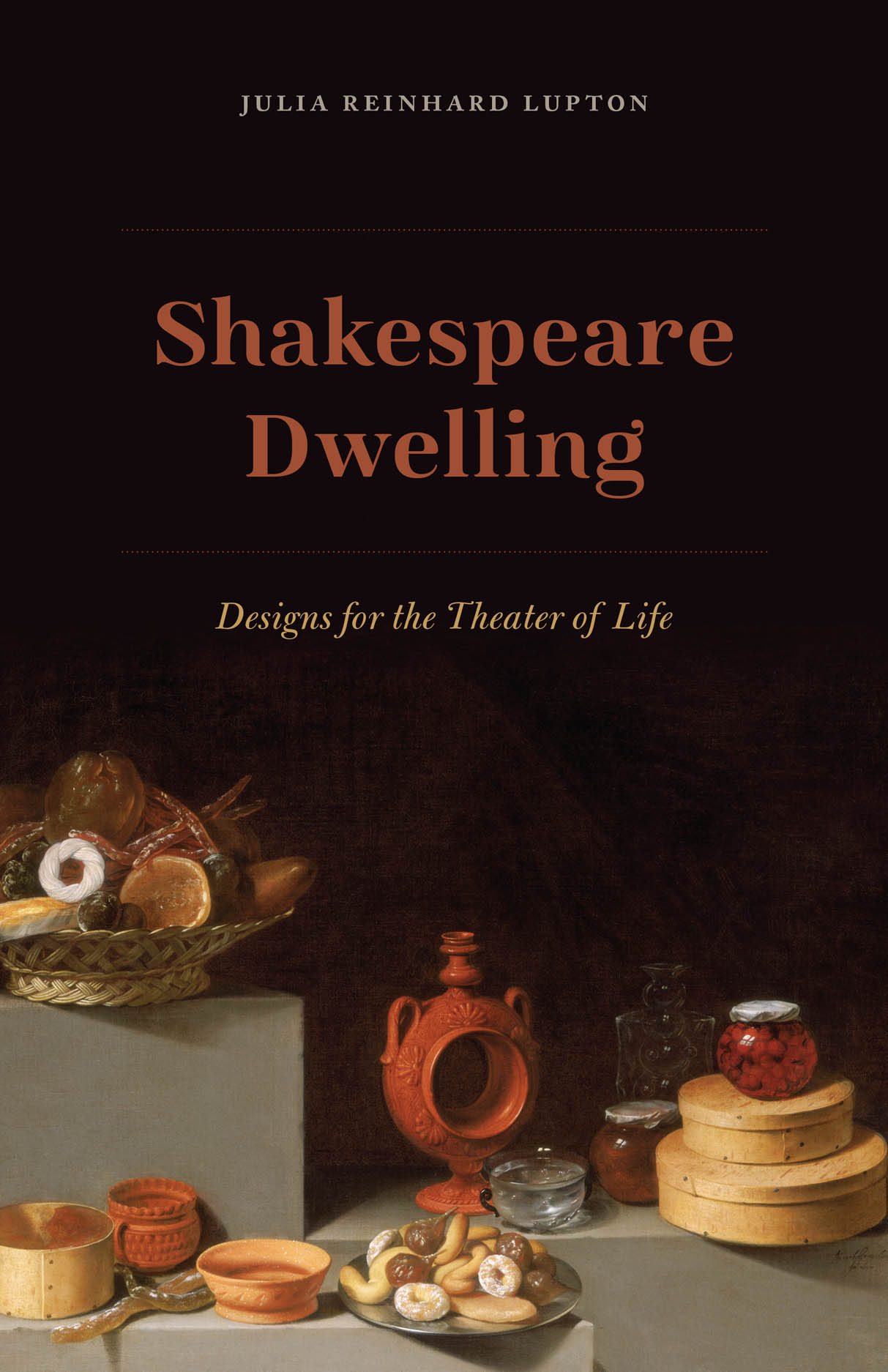 Shakespeare Dwelling: Designs for the Theater of Life