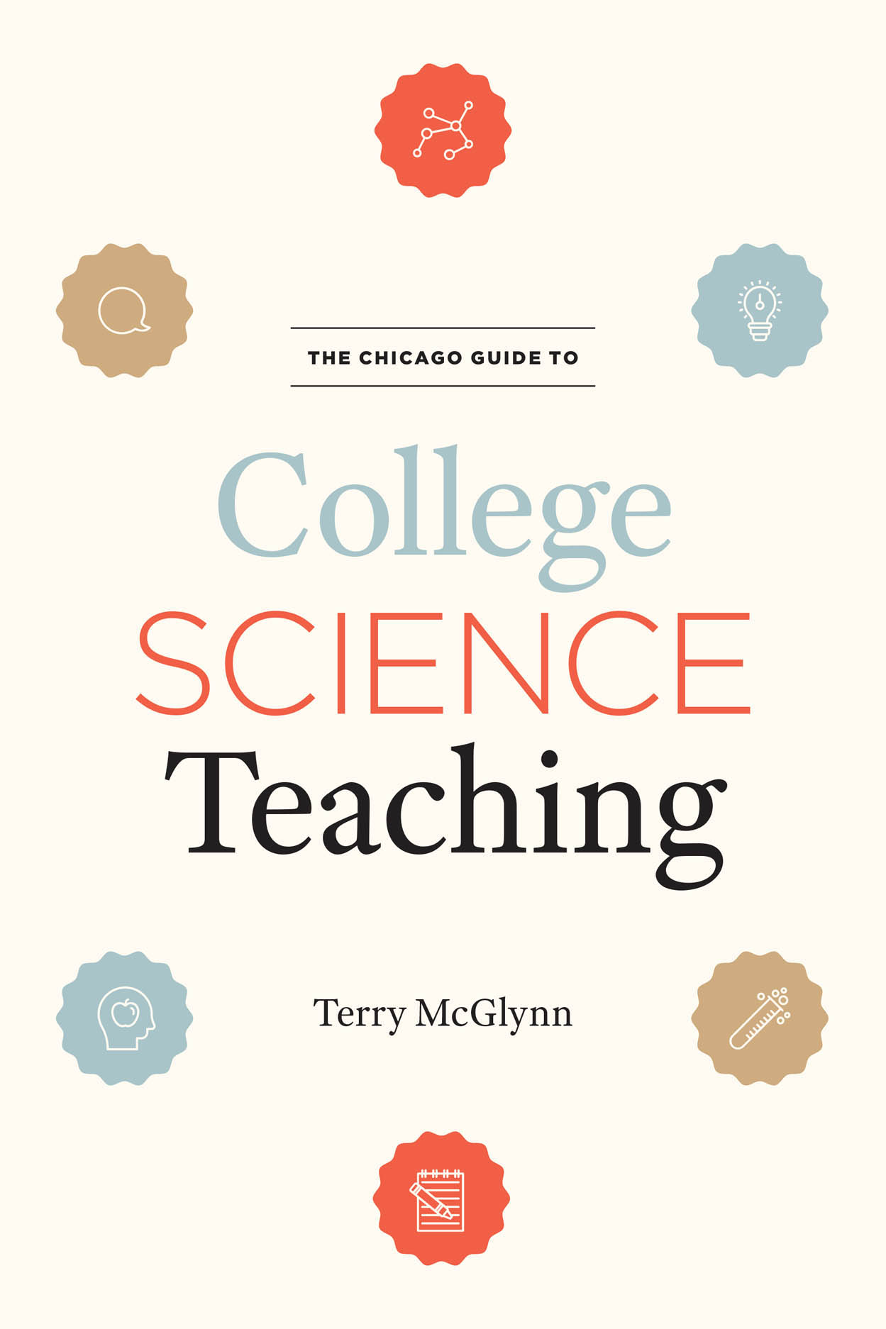 The Chicago Guide to College Science Teaching