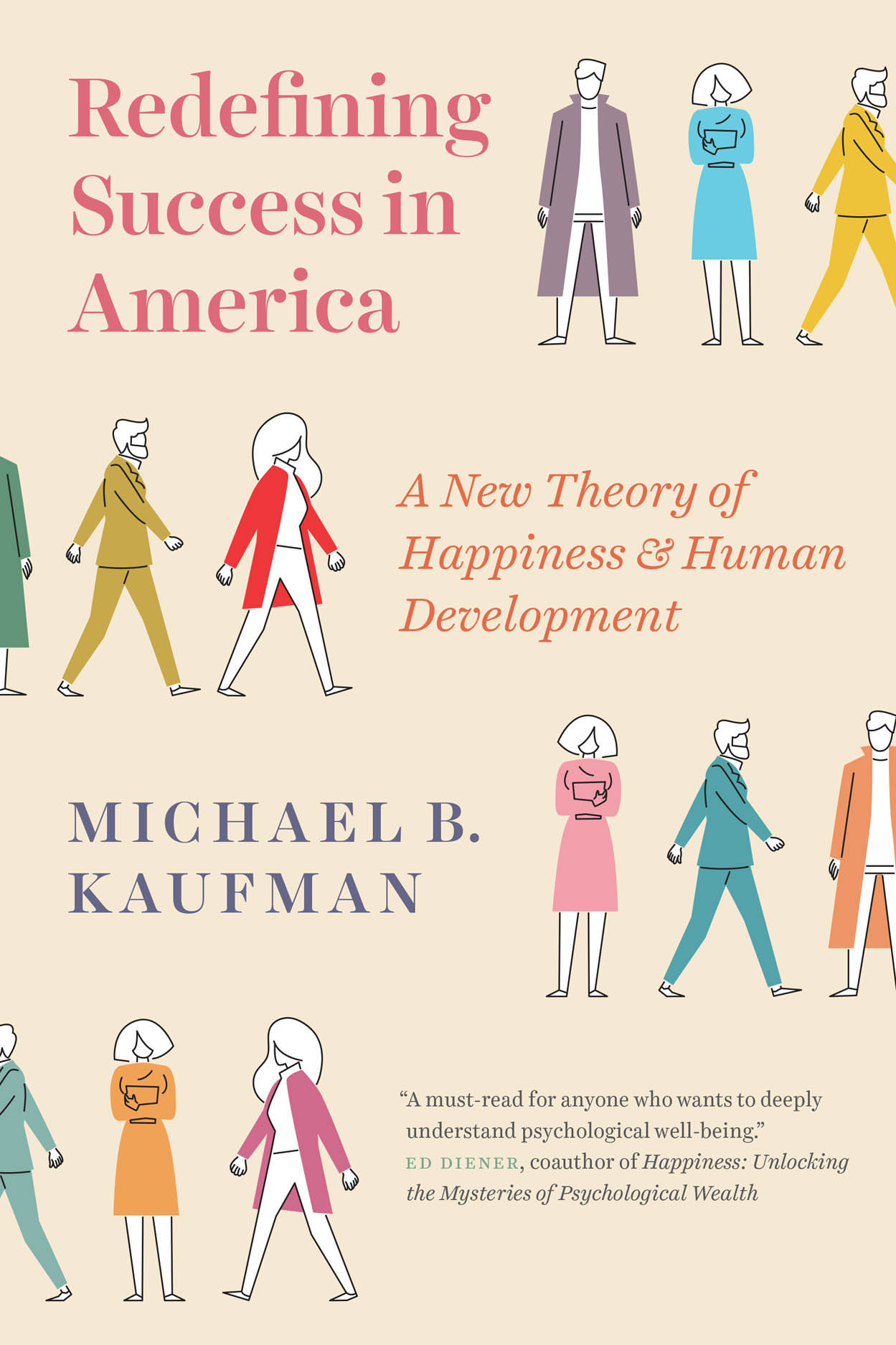 Redefining Success in America: A New Theory of Happiness and Human Development