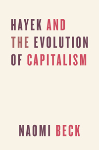 Hayek and the Evolution of Capitalism