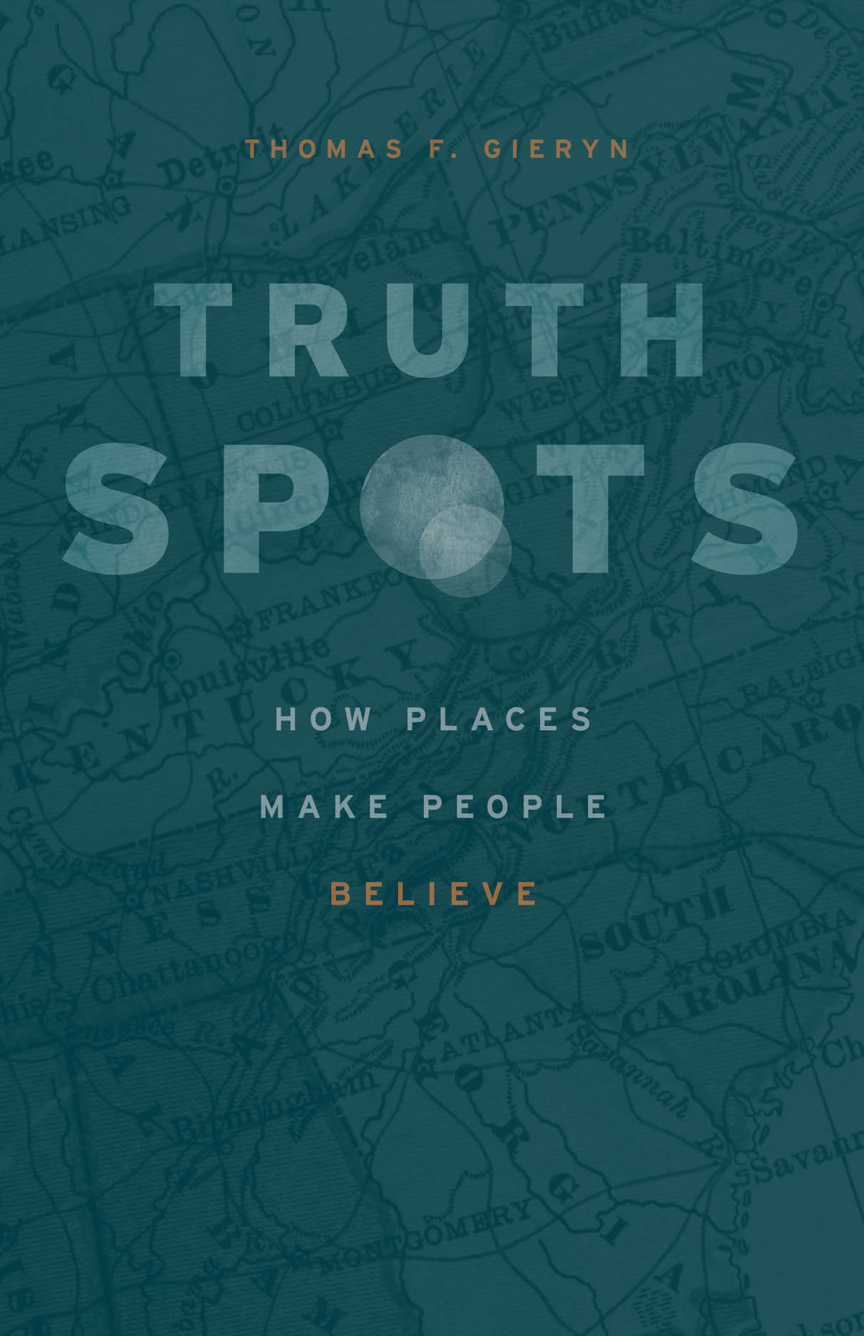 Truth-Spots: How Places Make People Believe
