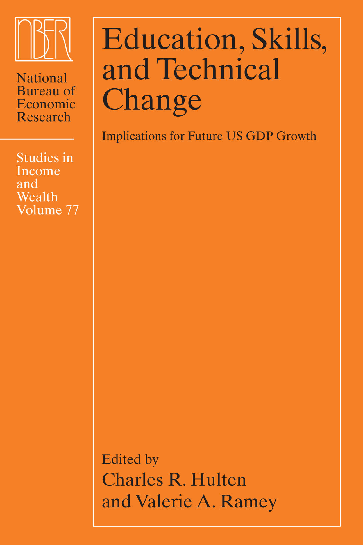 Education, Skills, and Technical Change: Implications for Future US GDP Growth