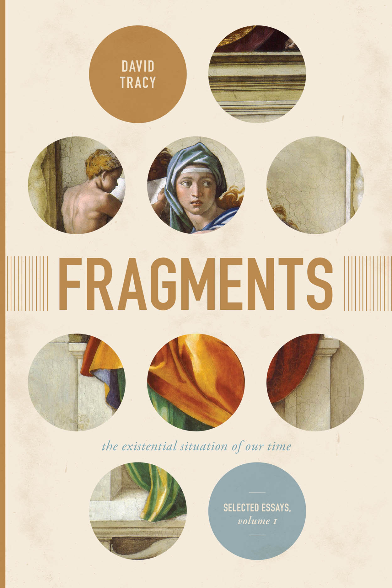 Fragments: The Existential Situation of Our Time: Selected Essays, Volume 1