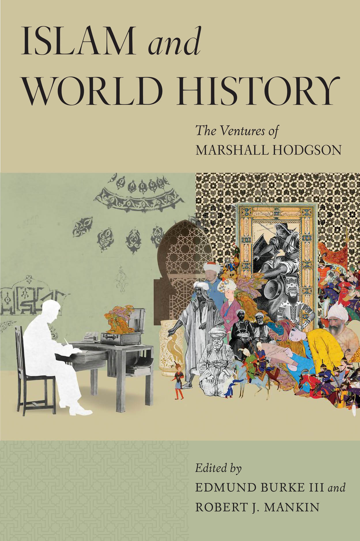 Islam and World History: The Ventures of Marshall Hodgson
