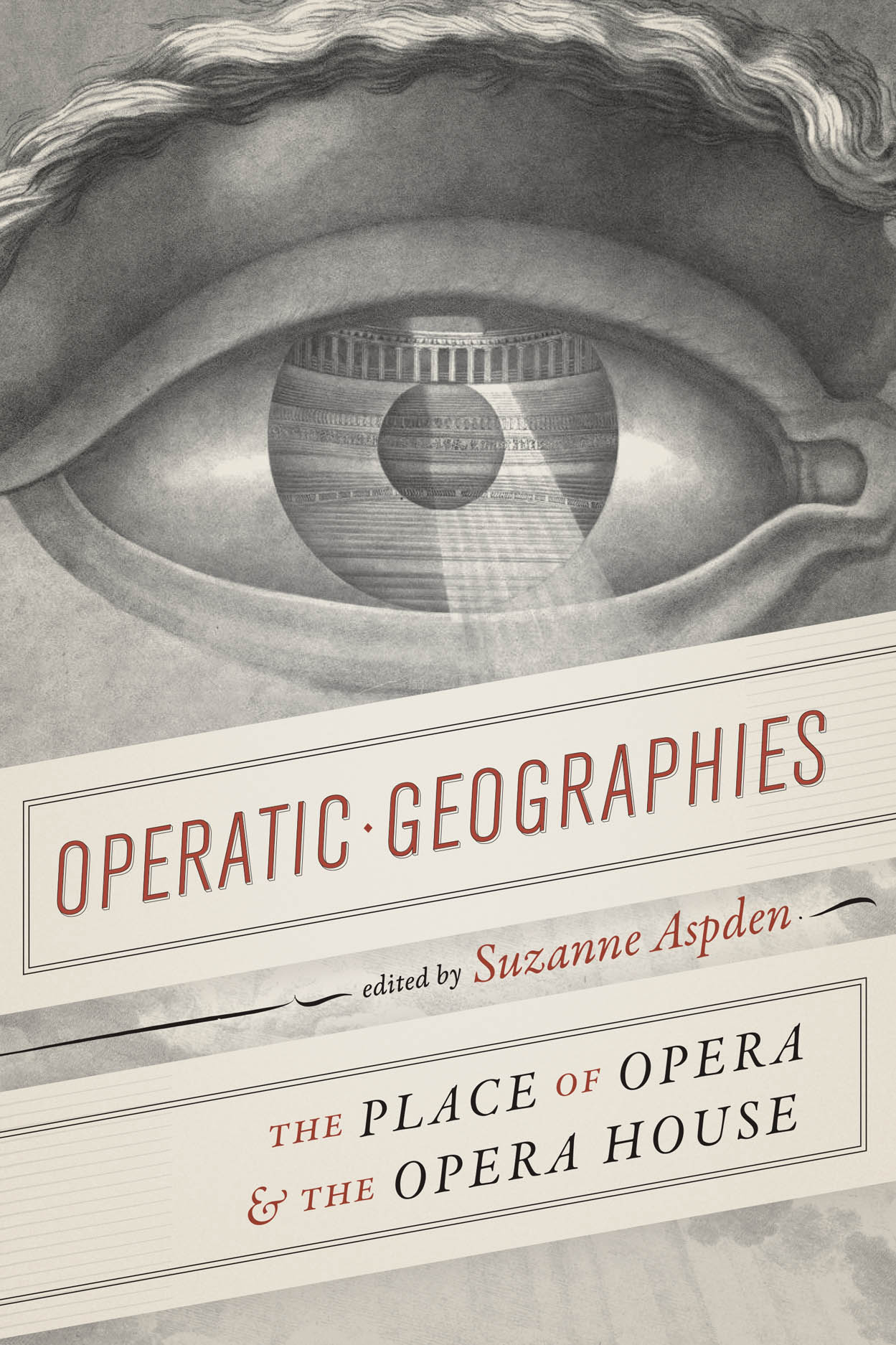 Operatic Geographies: The Place of Opera and the Opera House