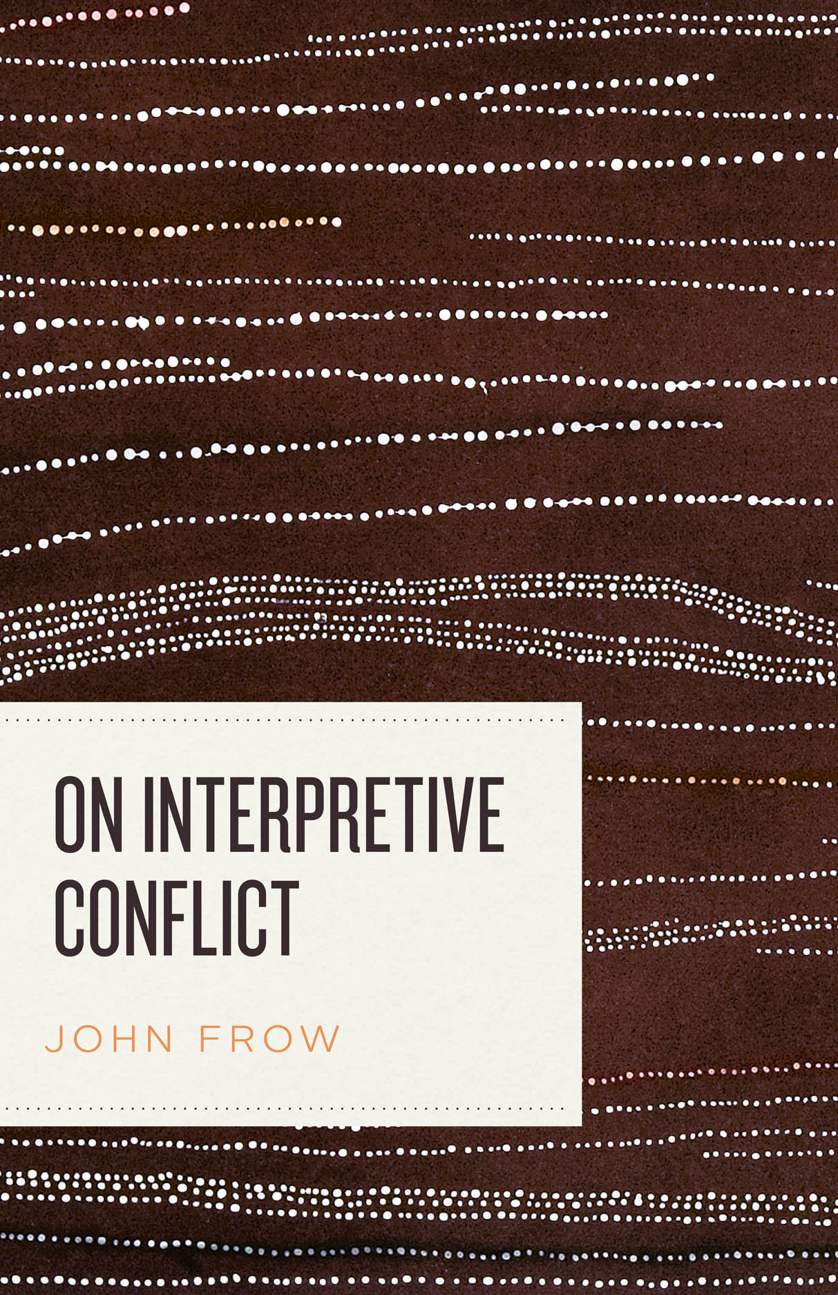 On Interpretive Conflict