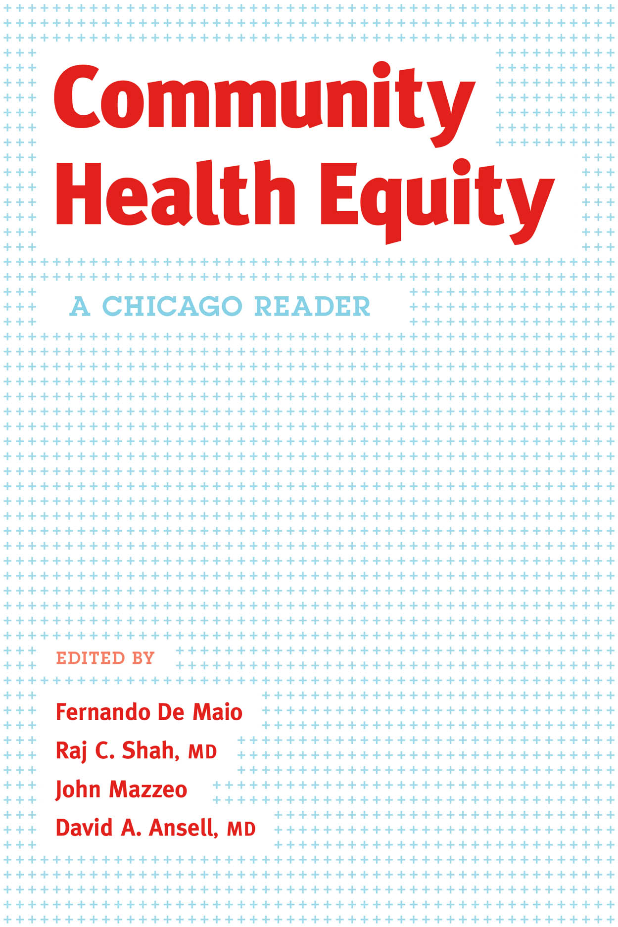 Community Health Equity: A Chicago Reader