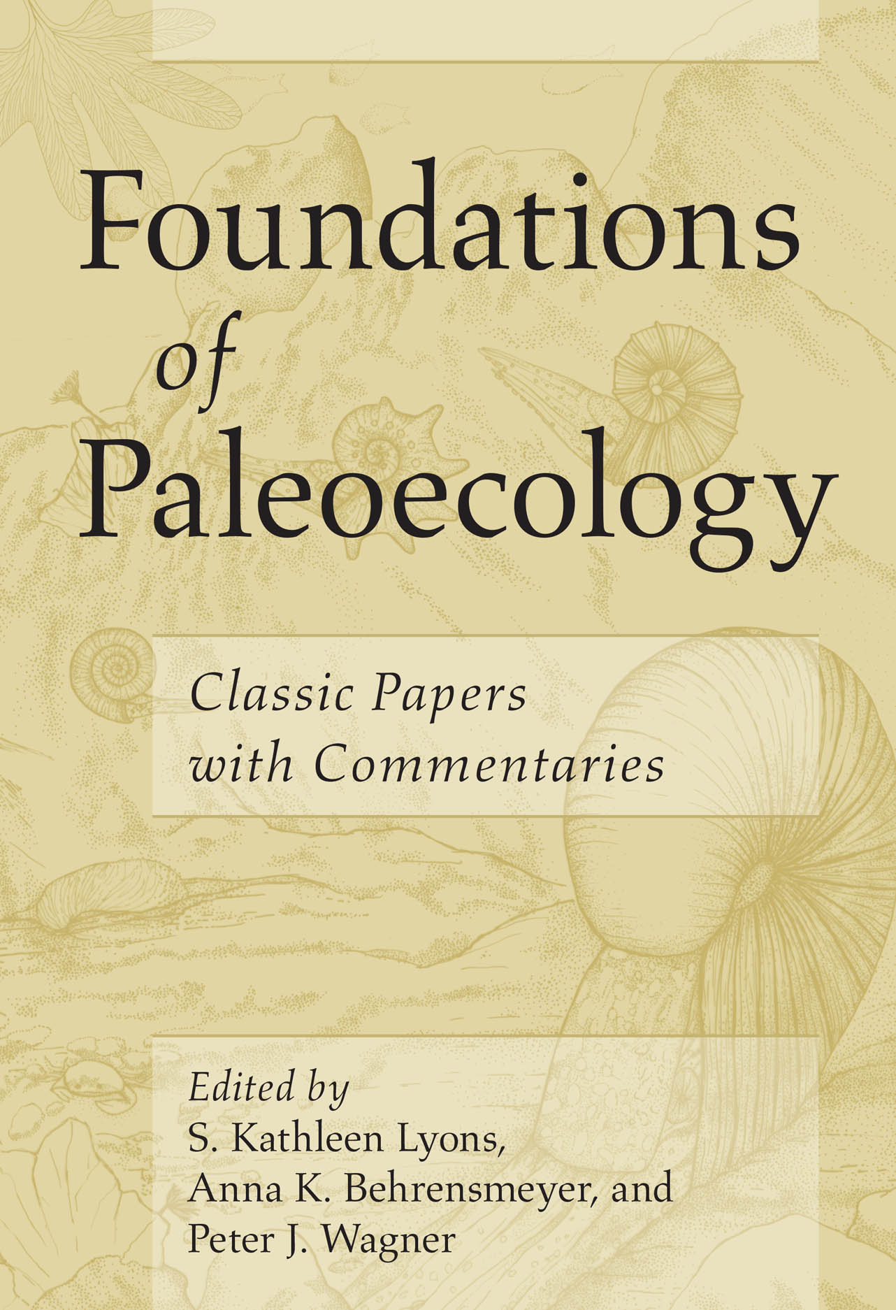 Foundations of Paleoecology: Classic Papers with Commentaries