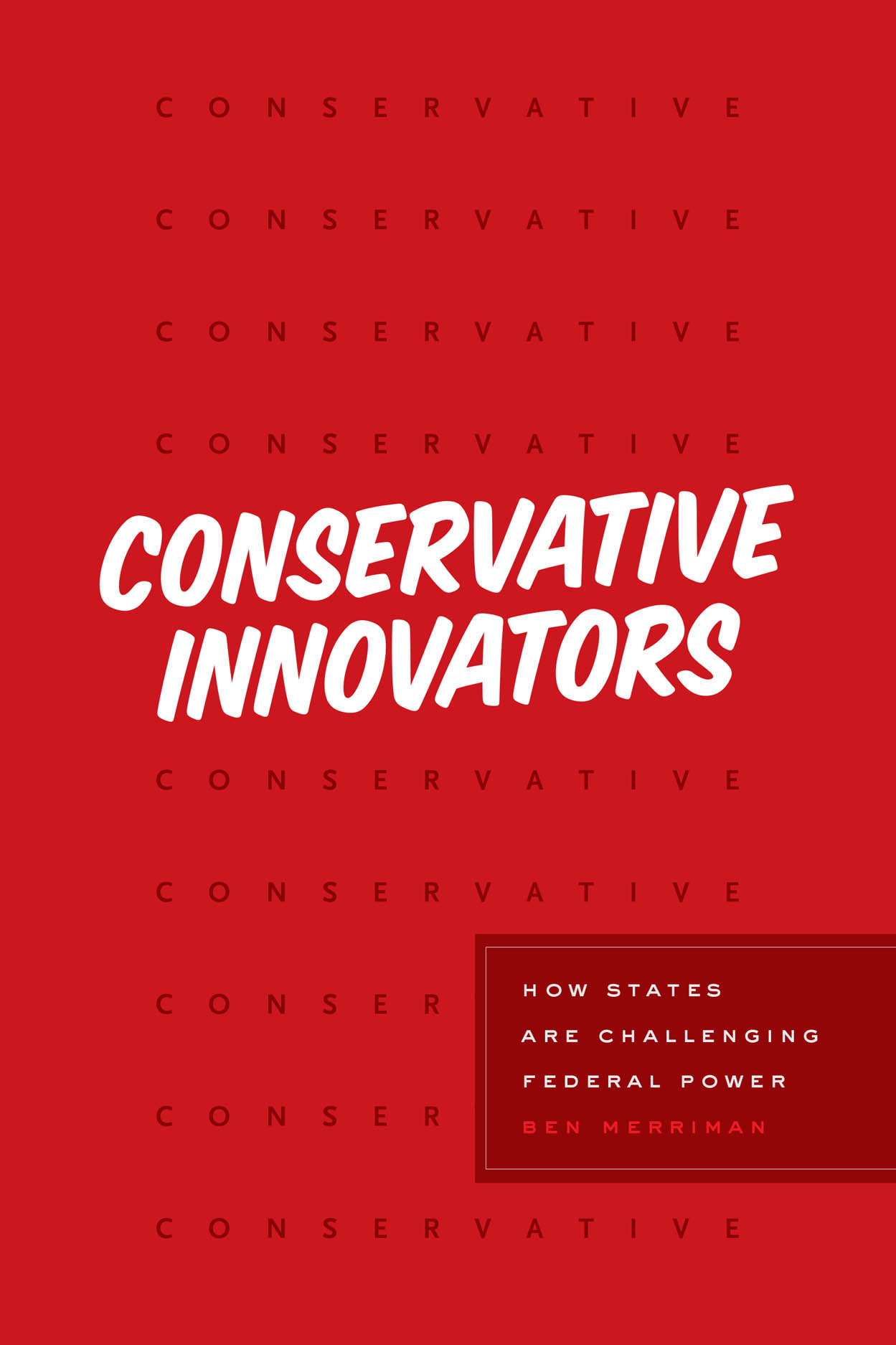 Conservative Innovators: How States Are Challenging Federal Power